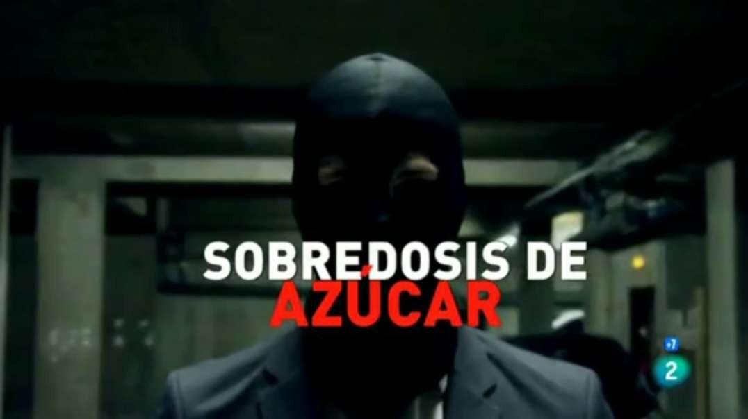 Sobredosis de azucar   Documental Salud