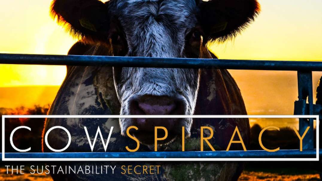 Cowspiracy: El Secreto de la Sostenibilidad (Subtitulado)   Documental sobre salud y nutricion