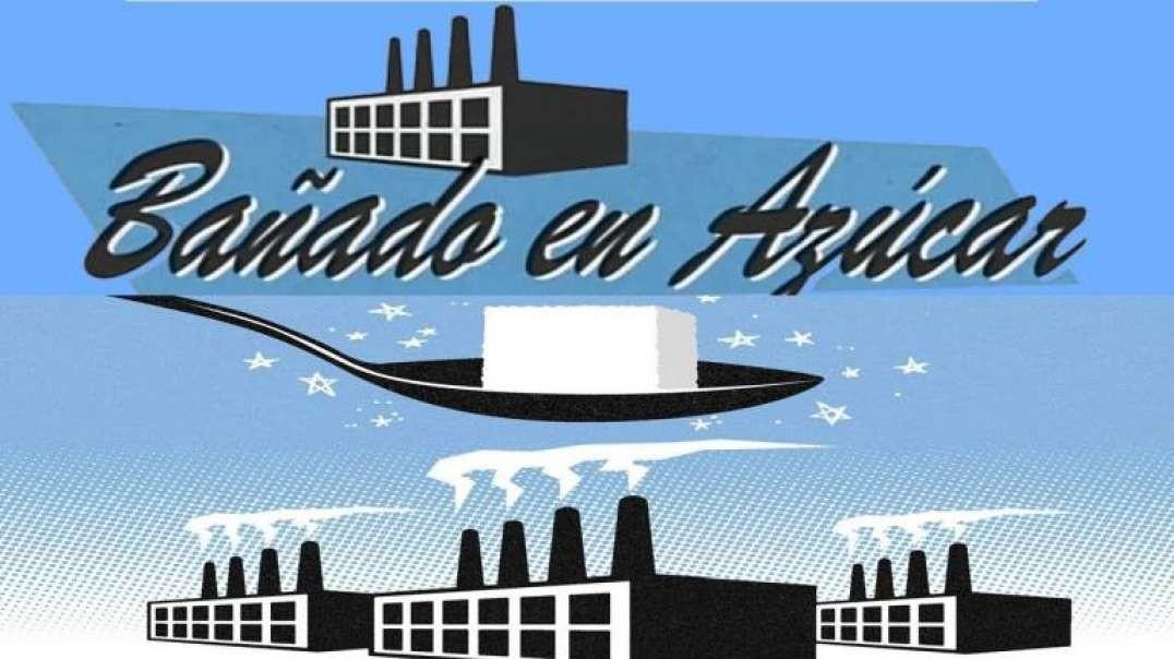 Banado en Azucar   Documental Salud - La noche tematica