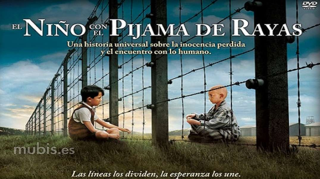 El Niño con el Pijama de Rayas - The Boy in the Striped Pajamas | Pelicula