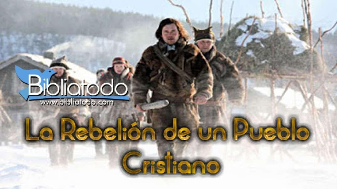 Rebelion De Un Pueblo Cristiano | Pelicula