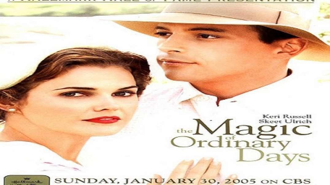La Magia de un Dia Cualquiera - The Magic of Ordinary Days   Subtitulada