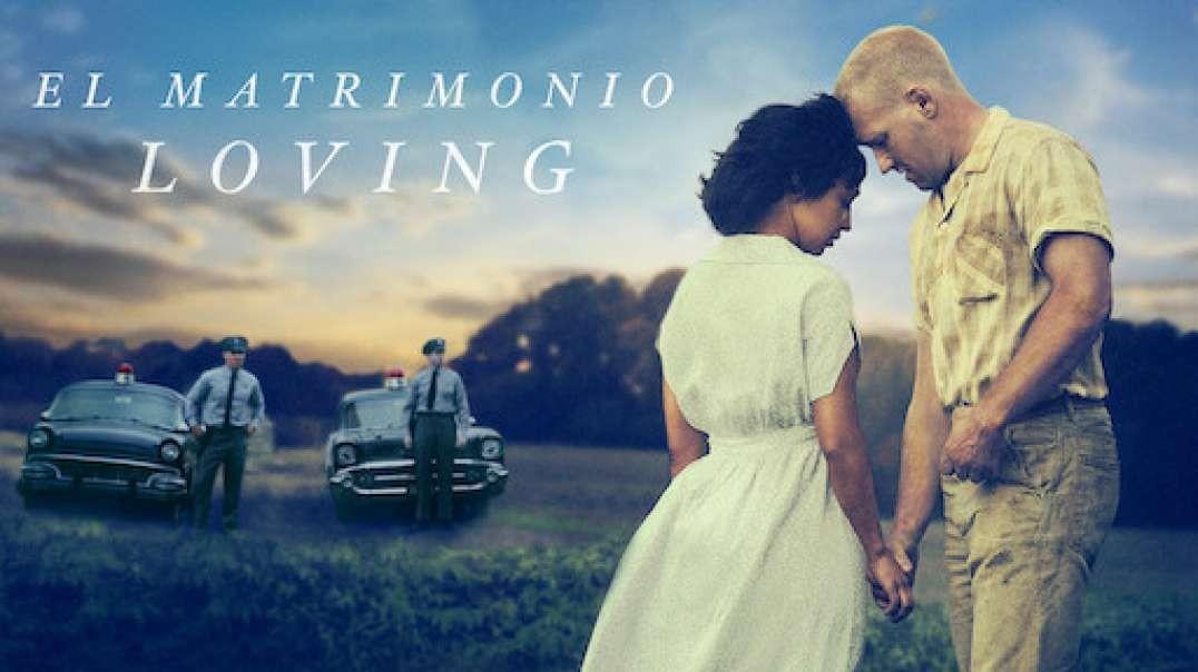 El Matrimonio Loving | Pelicula