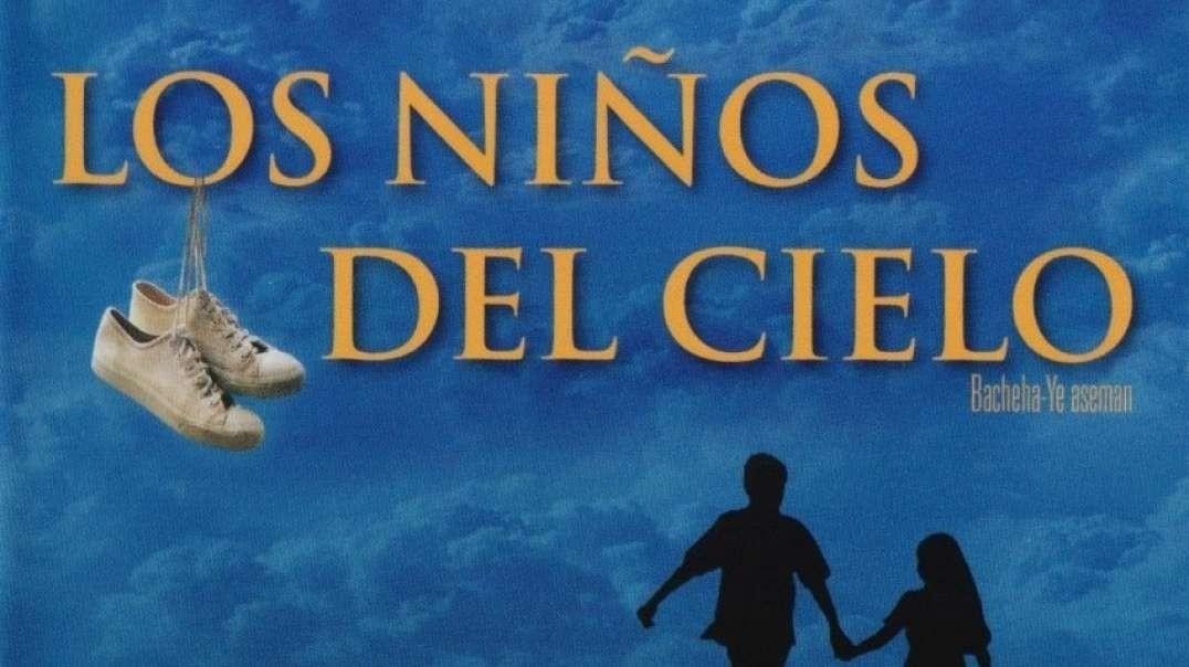 Los Ninos del cielo (sub espanol) - Pelicula