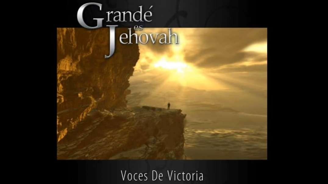 Grande es Jehova   Cuarteto Voces De Victoria