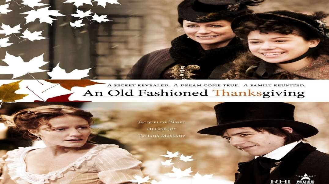 Un viejo Dia de Accion de Gracias - An Old Fashioned Thanksgiving | Pelicula