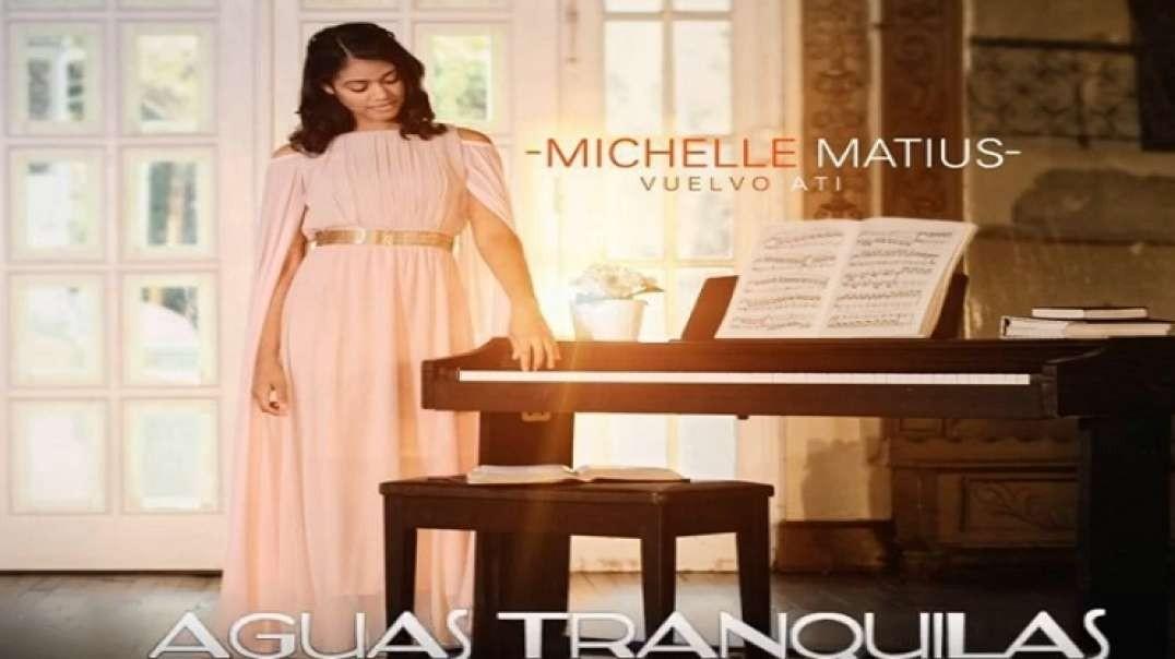 Aguas tranquilas - Michelle matius