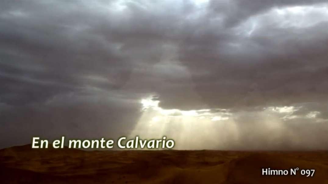 Himno No 096 - En el monte Calvario