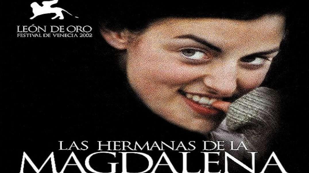 Las Hermanas de la Magdalena | Pelicula
