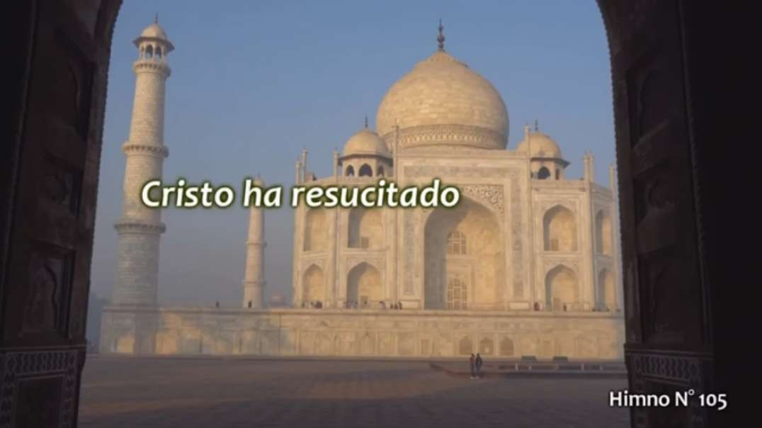 Himno No 105 - Cristo ha resucitado