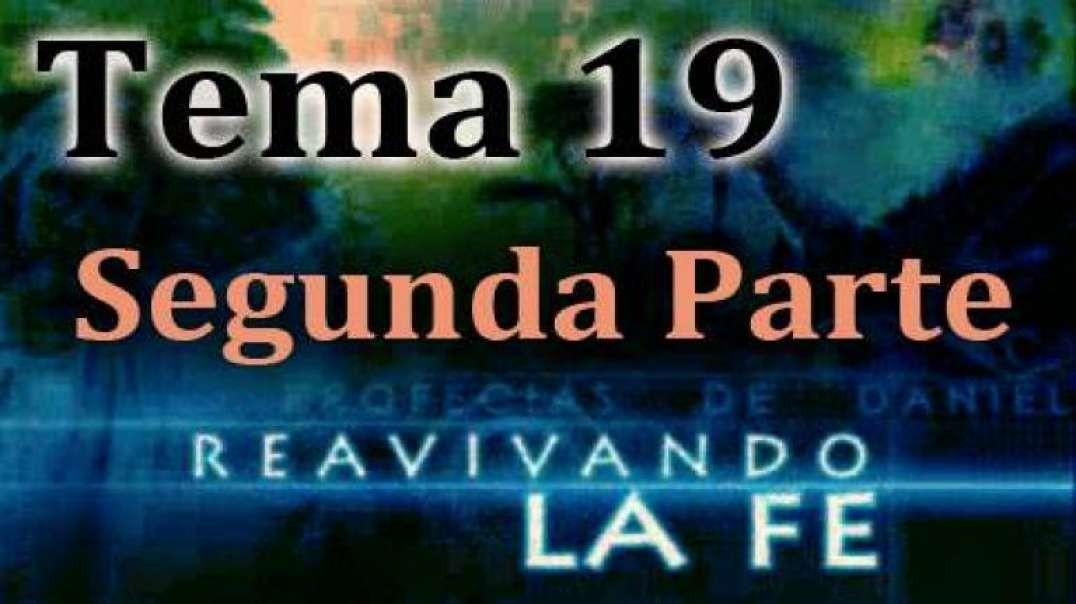 Tema 19 Parte 2 - Los Dos Pilares Gemelos De La Reforma | Walter Veith