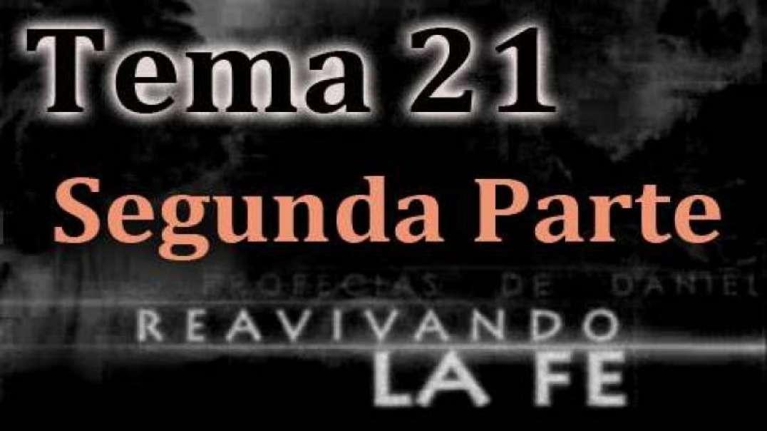 Tema 21 Parte 2 - El Cuarto Hombre En El Fuego | Walter Veith