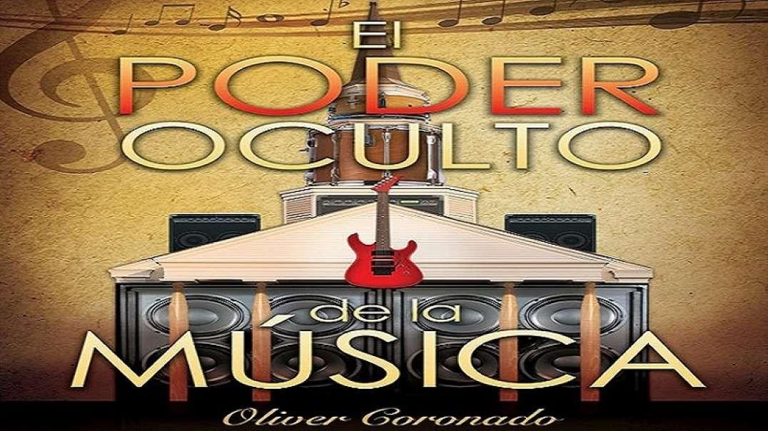 5/8 El Poder de la Musica Parte 2 - El Poder Oculto de la Musica | Oliver Coronado 2012
