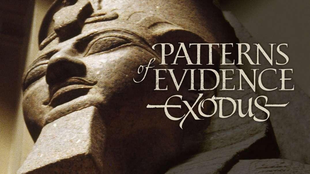 Patrones de Evidencia Parte 1 | El Exodo - Doblada